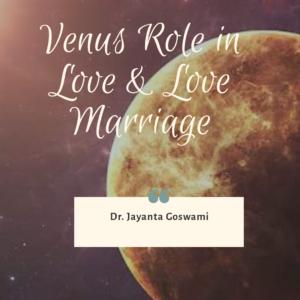 Venus Role in Love & Marriage